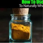 3-Ingredient Turmeric Powder Recipe to Eliminate Cavities and Whiten Teeth Naturally