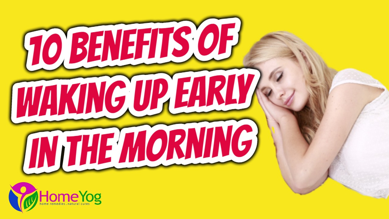 10 Benefits of Waking Up Early in the Morning, According to Science